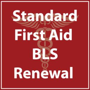 Standard First Aid BLS Renewal