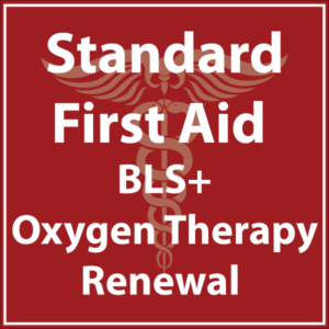 Standard First Aid BLS Oxygen Therapy Renewal